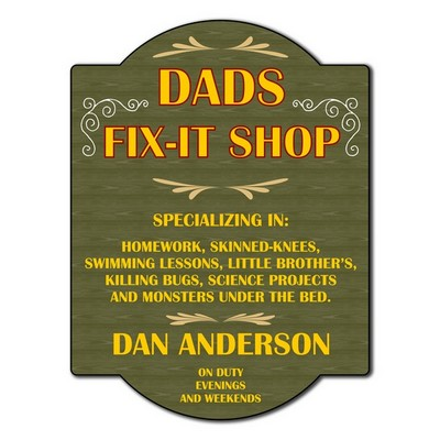 Dads Fix It Shop Sign
